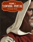 Yawning Portal Campaign Guide: Volume 1