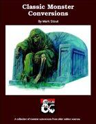 Classic Monster Conversions (5e)