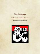 The Haruspex Class