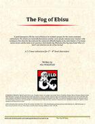 The Fog of Ebisu