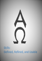 Skills: Defined, Refined, and Usable