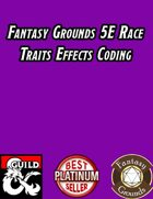 Fantasy Grounds 5E Effects Coding - Race Traits