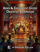 Oriental Campaign Arms & Equipment Guide 5e