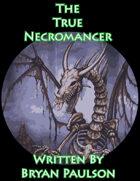 The True Necromancer