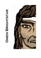 Pestilence and Plague: Omen Brightstar's Armory