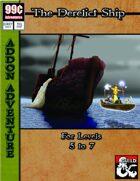 99 Cent Adventures - The Derelict Ship - Addon Adventure