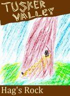 Tusker Valley: Hag's Rock (M2)