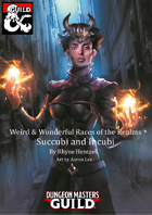 Weird & Wonderful Races of the Realms: Succubi & Incubi