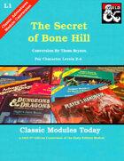 Classic Modules Today: L1 The Secret of Bone Hill