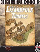 Mini-Dungeons: Caves (C-1) - Lizardfolk Tunnels