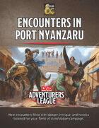 Encounters in Port Nyanzaru