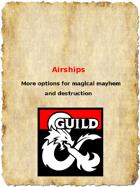 Airships and mayhem!
