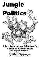 Jungle Politics: A Tomb of Annihilation Adventure