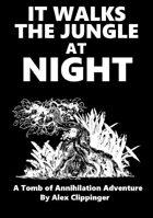 It Walks the Jungle at Night