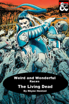 Weird & Wonderful: Races of the Realms: The Living Dead
