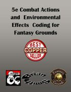 5e Combat Actions and Environmental Effects Coding