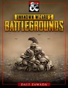 Unknown Wizard's Battlegrounds