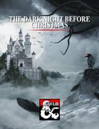 The Dark Night Before Christmas