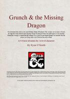 Grunch & The Missing Dragon