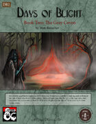 Days of Blight: The Gray Coven