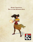 5e Monk Tradition: Way of the Mindful Soul