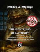 Oddities & Odysseys: The Night Fiend of Ravenloft