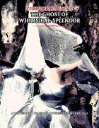 Christopher Grey's The Ghost of Whimsical Splendor