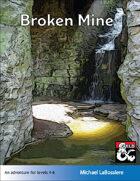 Broken Mine 5E