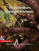 Bundle: The Huntsman's Expanded Subclasses