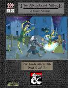 99 Cent Adventures - Premier Adventure - The Abandoned Village (Part 1 of 2)