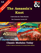 Classic Modules Today: L2 The Assassin's Knot