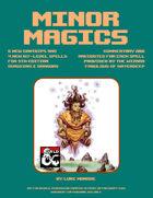 Minor Magics