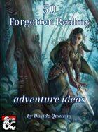 50 Forgotten Realms adventure ideas