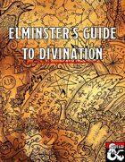 Elminster's Guide to Divination