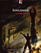 Foulspawn