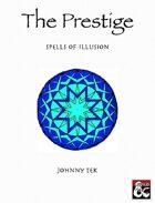 THE PRESTIGE: Spells of Illusion (5e)