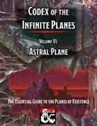 Codex of the Infinite Planes Vol 06 Astral Plane