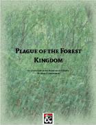 Plague of the Forest Kingdom (5e)