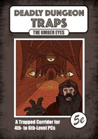 Deadly Dungeon Traps - Umber Eyes