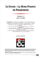Le Guide - La Mine Perdue de Phancreux