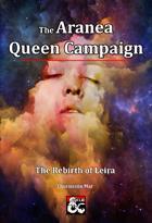 The Aranea Campaign