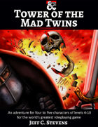 Tower of the Mad Twins