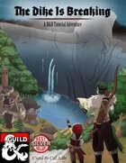 Tutorial Adventure - The Dike is Breaking