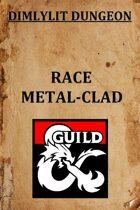 Metal-clad Race 1.1
