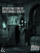 Interesting Items of Questionable Quality: Volume Two