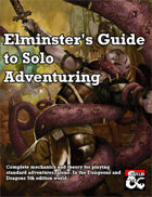 Elminster's Guide to Solo Adventuring