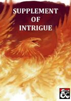 Supplement of Intrigue