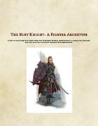 5e Rust Knight: A Fighter Archetype
