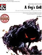 A Fey's Evil - Side Trek Encounter