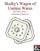Skulky's Wagon of Useless Items